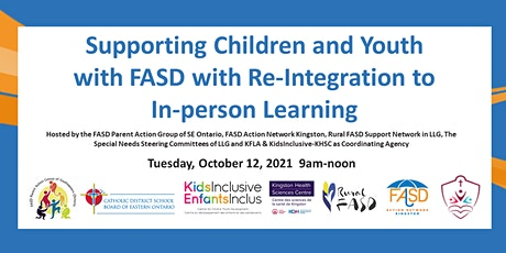 Supporting Children/Youth with FASD to Re-Integrate to In-person Learning tickets