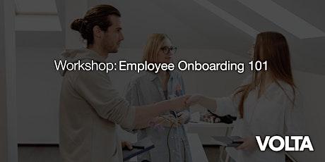 Workshop: Employee Onboarding 101 Tickets