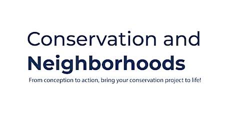 Conservation and Neighborhoods tickets