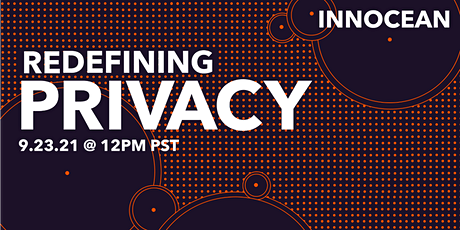 Redefining Privacy Webinar + Panel Discussion tickets