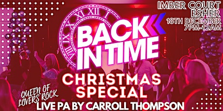 BACK IN TIME CHRISTMAS SPECIAL tickets