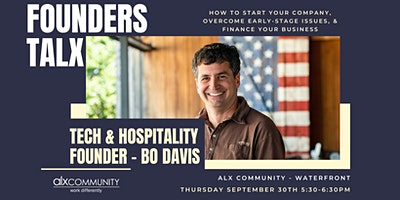 Founders TALX – Tech & Hospitality Founder Bo Davis
