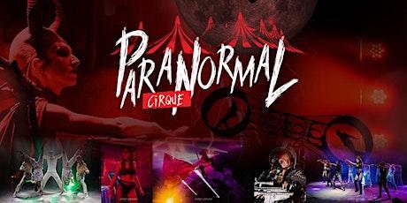Paranormal Circus - Topeka, KS - Sunday Oct 3 at 8:30pm tickets