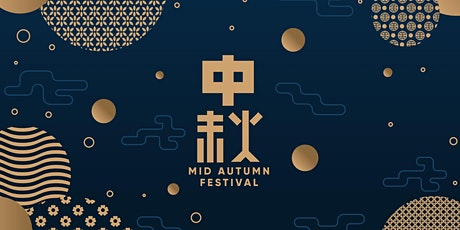 Celebrating the Mid-Autumn Festival tickets