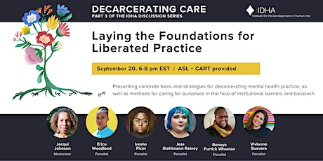 Decarcerating Care: Laying the Foundations for Liberated Practice tickets