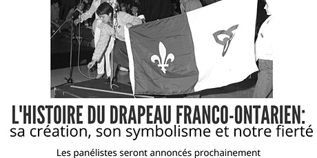 L'histoire du drapeau franco-ontarien billets