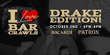 I love Bar Crawls- Drake Edition tickets