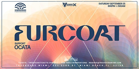 FURCOAT @ Treehouse Miami tickets