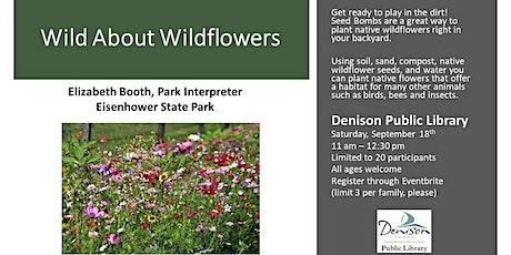 Wild About Wildflowers tickets