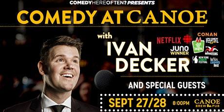 Comedy Here Often? Presents: Comedy at Canoe tickets