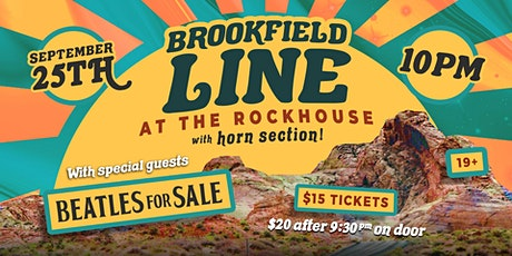 Brookfield Line w/ Beatles For Sale - Live at The Rockhouse tickets