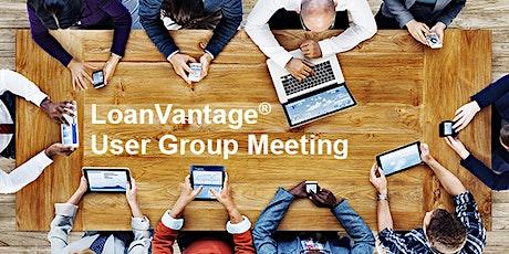 LoanVantage User Group Meeting tickets