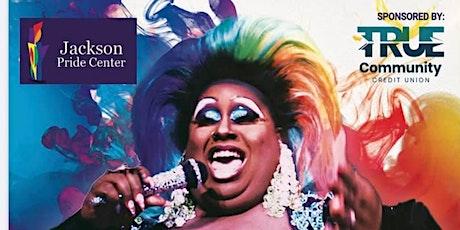 Jackson Pride Center's  2021 Drag Show Extravaganza tickets