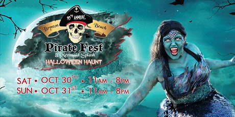 The 10th Annual Boynton Beach Haunted Pirate Fest & Mermaid Splash tickets
