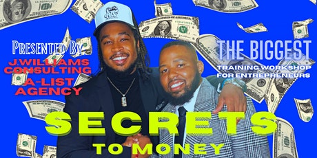Secrets To Money [Entrepreneur Workshop] tickets