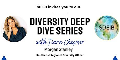 Diversity Deep Dive Series tickets