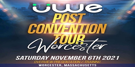 UWE Post Convention Tour Worcester, MA! tickets