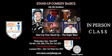 Stand Up Comedy Basics with Jim Mendrinos  ~ Live Class & Grad Show tickets