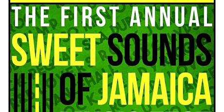 The Sweet Sounds of Jamaca tickets