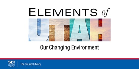 Elements of Utah: Water - Where Did It Go and What We Can Do tickets