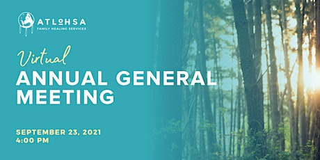Atlohsa Family Healing Services | Annual General Meeting tickets
