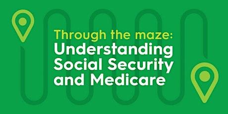 Navigating Social Security and Medicare [SEMINAR] tickets