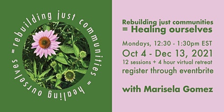 Rebuilding just communities = healing ourselves tickets