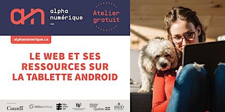 Tablette Android (niveau 2) : Le Web et ses ressources billets