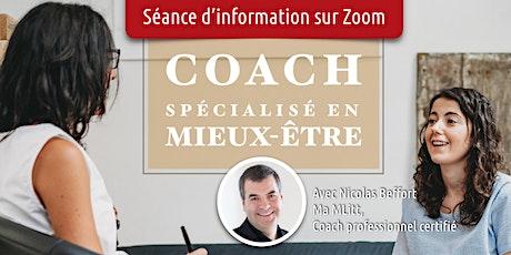 Séance d'information Coach professionnel(le) spécialisé(e) en Mieux-Être billets