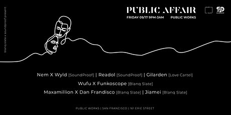 SoundProof & Blanq Slate at Public Works tickets