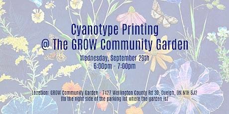 Cyanotype Printing In the Garden @ The GROW Community Garden tickets