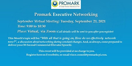Promark Executive Networking - September Virtual Event tickets