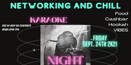 Networking and Chill: Karaoke Night Edition tickets