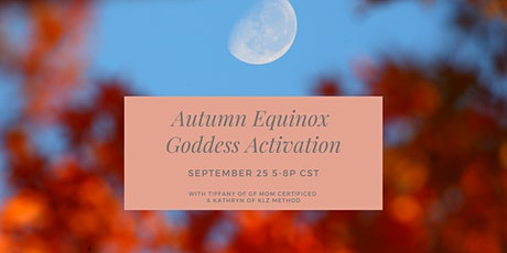 Autumn Equinox Goddess Activation tickets