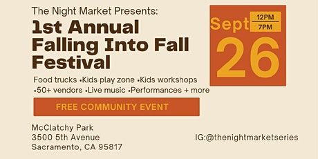 """The Night Market Series Presents: 1st Annual """"Falling Into Fall"""" Festival tickets"""