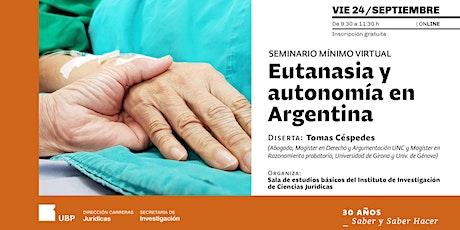 Eutanasia y autonomía en Argentina - Seminario Mínimo virtual entradas