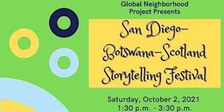 San Diego-Botswana-Scotland Storytelling Festival tickets