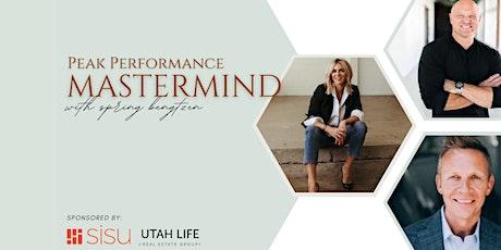 Peak Performance Mastermind   Spring Bengtzen with The Utah Life and Sisu tickets