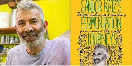 Fermentation Journeys: An Evening with Sandor Katz tickets