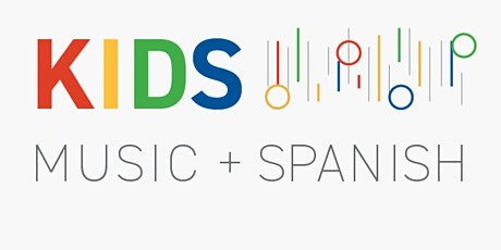 Kids Music and Spanish Class: Ages 3-6 tickets