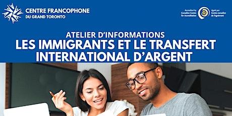 Les immigrants et le transfert international d'argent Tickets