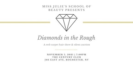 Diamonds in the Rough - Hair Show & Auction - Miss Julie's School of Beauty tickets