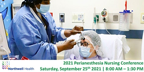 Northwell Health's Perianesthesia Conference tickets