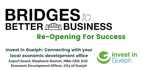 Invest in Guelph - Connecting with your local economic development office tickets