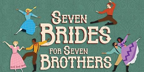 Seven Brides for Seven Brothers - Friday, October 29 tickets