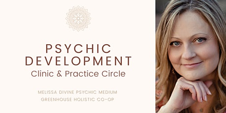 Psychic Development Clinic + Practice Circle tickets