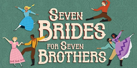 Seven Brides for Seven Brothers - Saturday, October 30 tickets