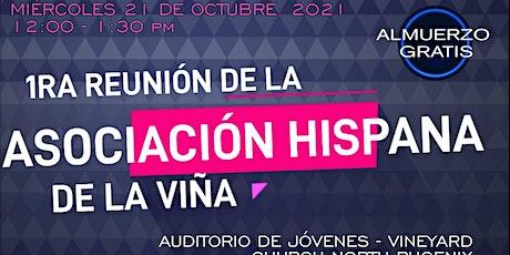 Asociacion hispana de la Viña /  Hispanic association gathering tickets