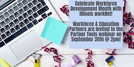 Illinois workNet featuring Workforce Development Partner Tools tickets