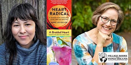 Anne Liu Kellor and Brenda Miller, Heart Radical and A Braided Heart tickets